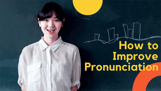 How to improve pronunciation in English
